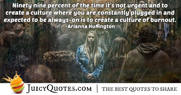 Burned Out Culture Quote