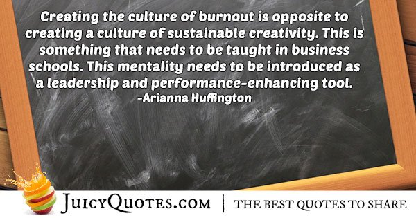 Creating Burnout Quote