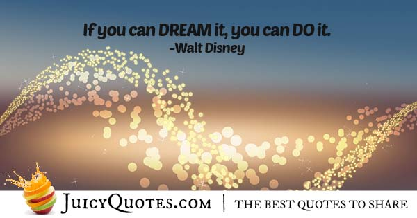 Dream and Do It Quote