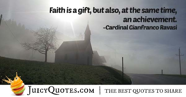 Faith Is A Gift Quote