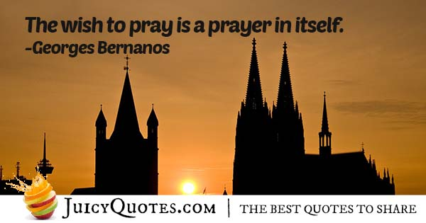The Wish To Pray Quote