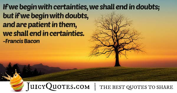 Doubts and Certainty Quote