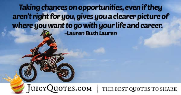 Chances and Opportunities Quote