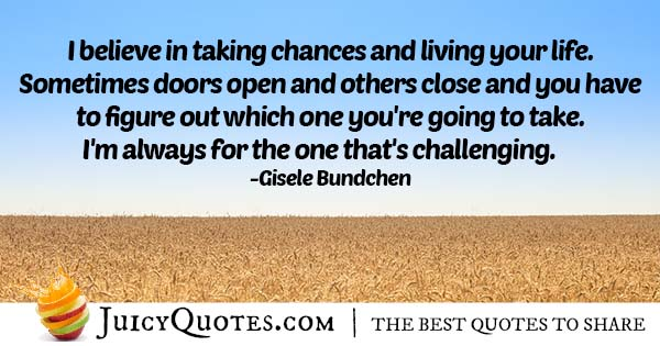 Chances and Challenges Quote