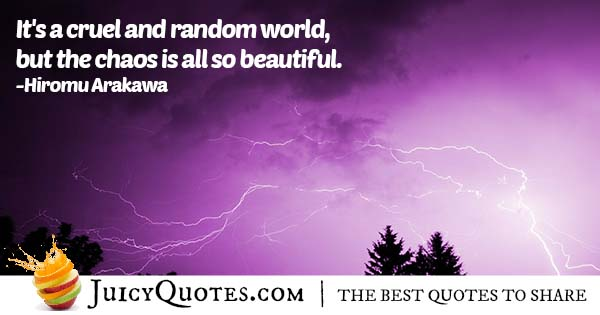 Chaos in the World Quote