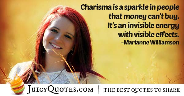 Can't Buy Charisma Quote