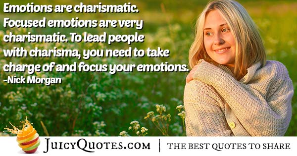 Emotions Are Charismatic Quote
