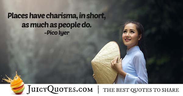 Places Have Charisma Quote