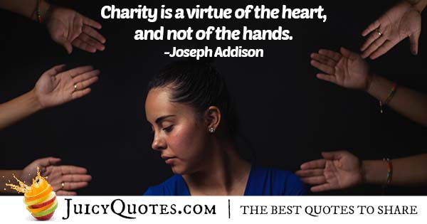 Charity is a Virtue Quote