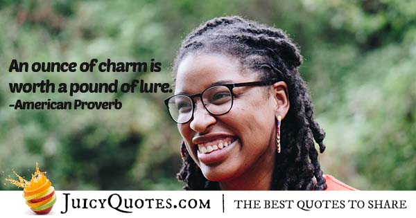 Ounce of Charm Quote