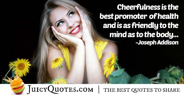 Cheerful Mind and Body Quote