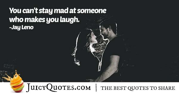 Can't Stay Mad Quote