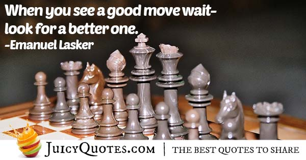 Good Chess Move Quote