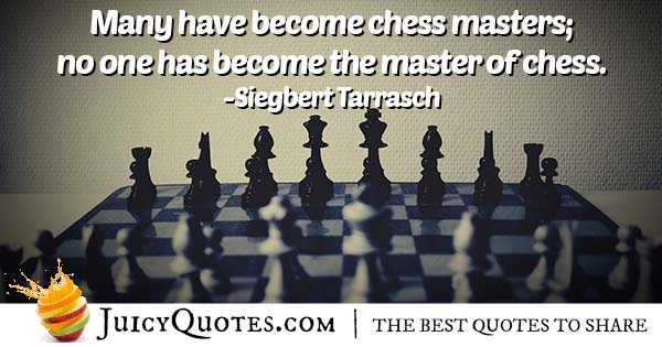 Chess Master Quote