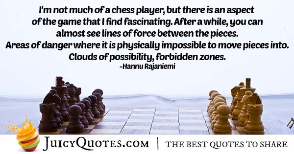Game of Chess Quote