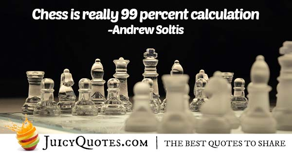 Chess Calculations Quote