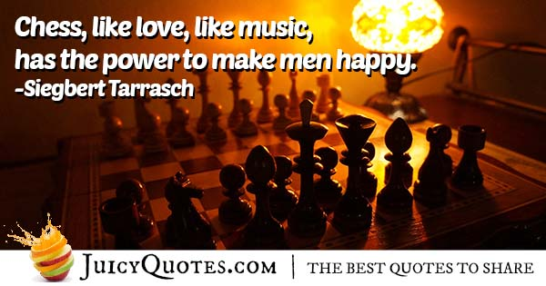 Chess and Happiness Quote