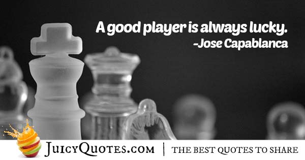 Luck and Chess Quote
