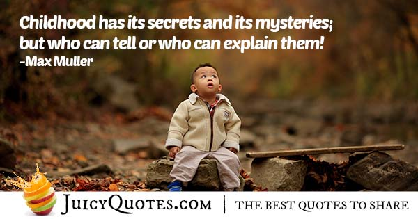 Mysteries of Childhood Quote