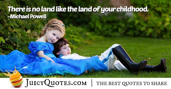 Childhood Land Quote