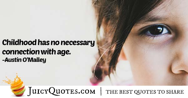 Age of Childhood Quote