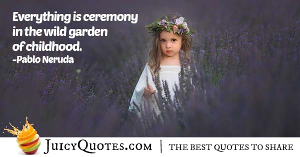 Garden of Childhood Quote