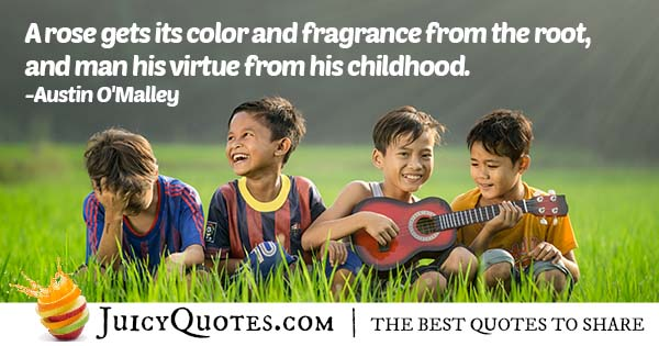 Virtue From Childhood Quote