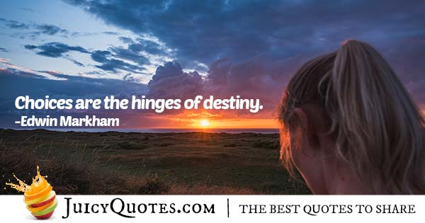 Choices and Destiny Quotes