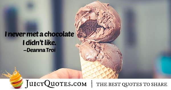 Liking All Chocolates Quote