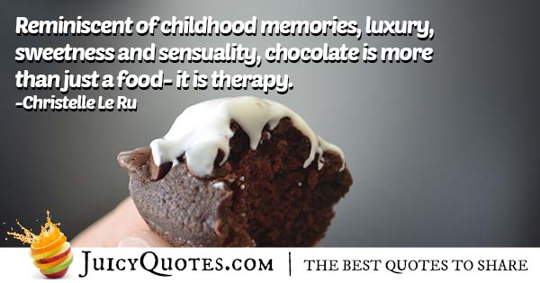 Chocolate Is More Than Just Food Quote