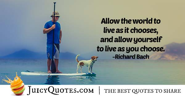Live As You Choose Quote