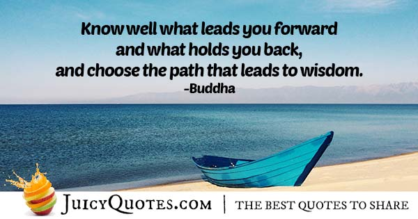 Choose The Right Path Quote