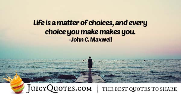 Matter of Choices Quote