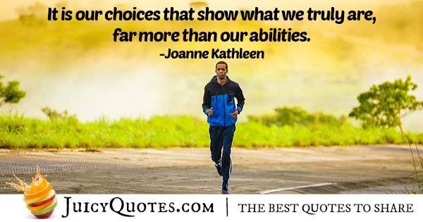 What Choices Show Quote