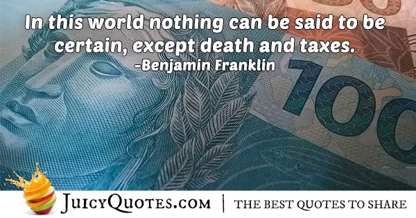 Death and Taxes Quote