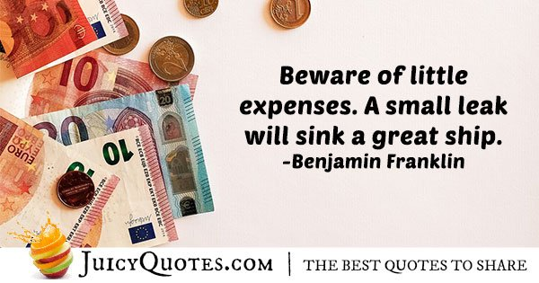 Beware of Little Expenses Quote