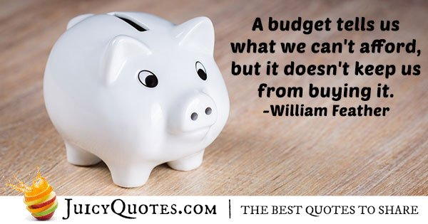 Quote About Budgets