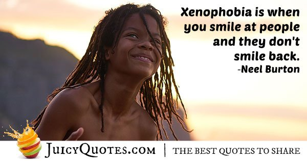 What Is Xenophobia Quote