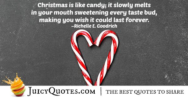 Christmas Is Like Candy Quote