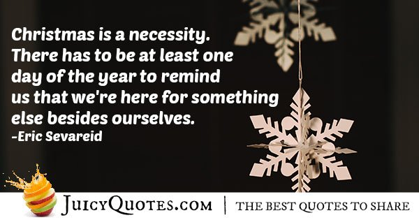 Christmas is a Necessity Quote