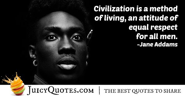 Quote About Civilization