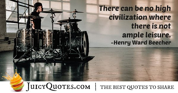 High Civilization Quote