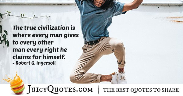 True Civilization Quote