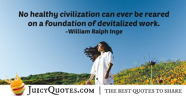 Healthy Civilization Quote