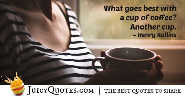 Cup of Coffee Quote