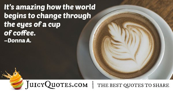 Quote About Cup of Coffee