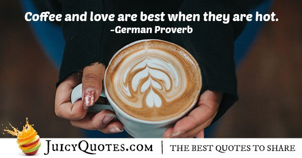 Coffee and Love Quote