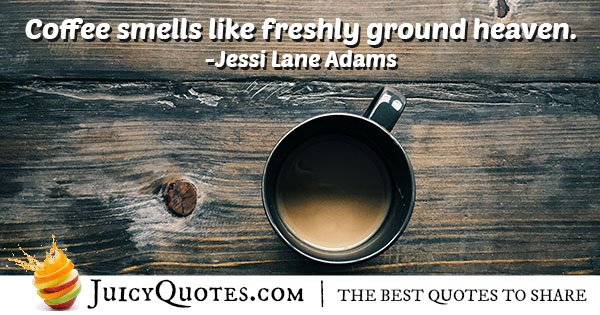 Smell of Coffee Quote