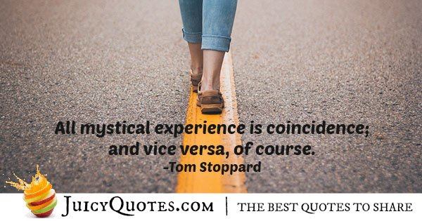 Experiences and Coincidence Quote