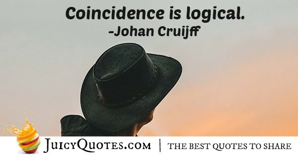 Coincidence is Logical Quote
